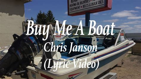 buy a boat lyrics buy me a boat chris janson lyric country music youtube