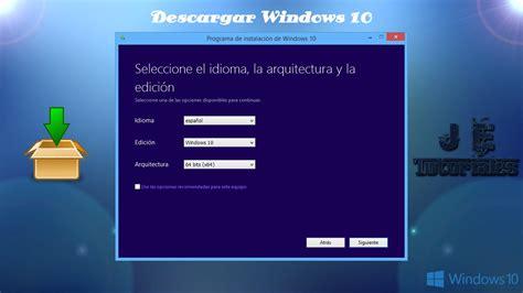 tutorial como descargar windows 10 gratis c 243 mo descargar windows 10 gratis y legal tutorial