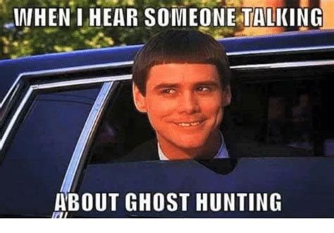Ghost Hunters Meme - ghost hunters meme 28 images ghost hunting theories