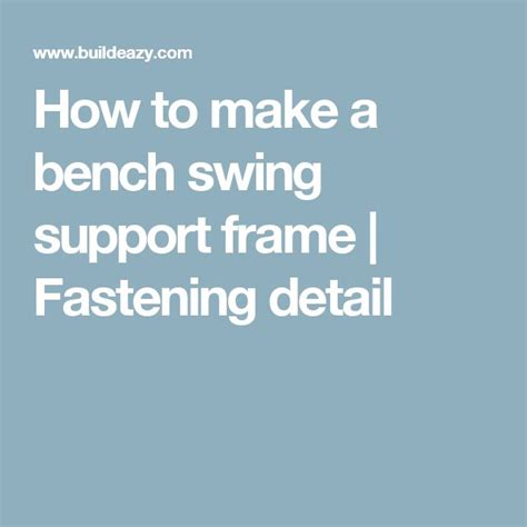 1000 ideas about bench swing on pinterest backyards