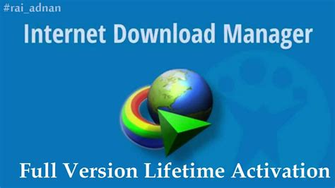 internet download manager free download full version lifetime internet download manager crack life time activation free