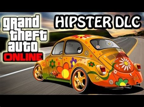 gta 5 online: new hipster dlc update! 7 new cars, weapons