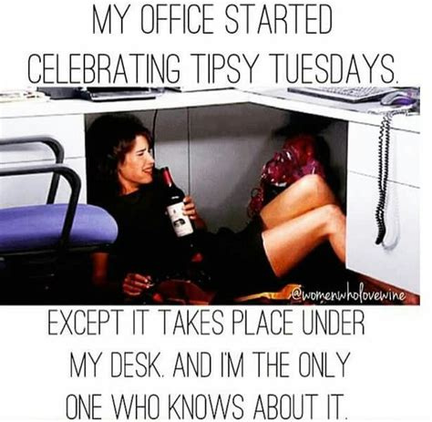 office started celebrating tipsy tuesdays giggles