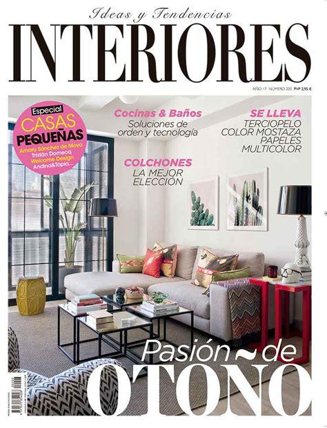 revista interiores revista interiores ideas de decoraci 243 n de interiores