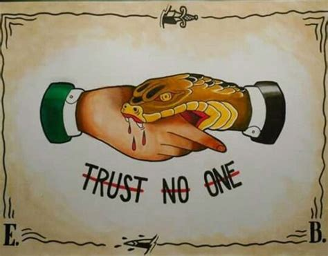 trust no one tattoo gotitforcheap trust no one especially snake jimmy