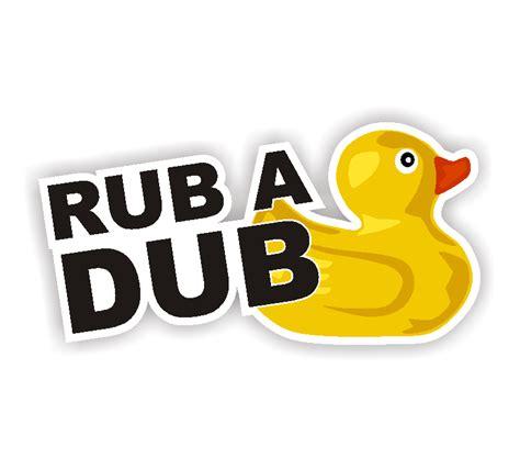rub a dub rub a dub