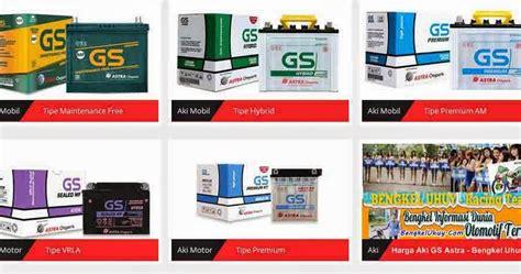 Accu Gs Astra Untuk Mobil daftar harga aki accu motor dan mobil gs astra terbaru