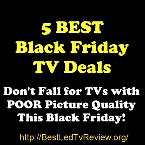 best black friday tv deals best black friday tv deals and in store top 5 led