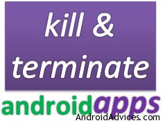 android kill & terminate adds running in background
