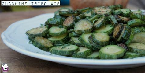 come cucinare le zucchine trifolate zucchine trifolate ricetta contorni