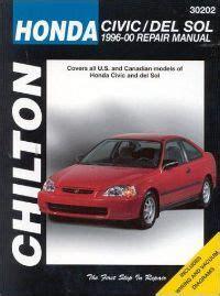 free car repair manuals 1996 honda civic navigation system 1996 2000 honda civic and del sol chilton s total car care manual