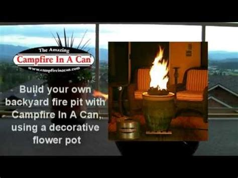 flower pot pit diy cfire in a can in decorative flower pot
