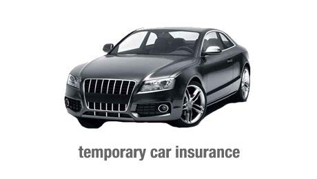 Temporary Car Insurance by Temporary Car Insurance Term Insurance