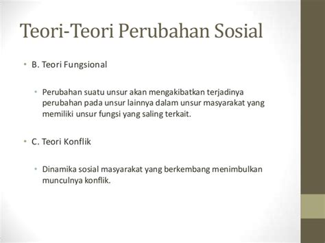 Teori Sosial 2 perubahan sosial