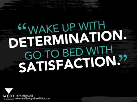 wake up with determination go to bed with satisfaction pin by judye greer on the battle pinterest