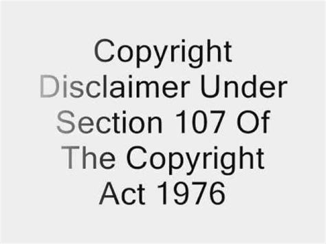 Copyright Disclaimer Under Section 107 Of The Copyright