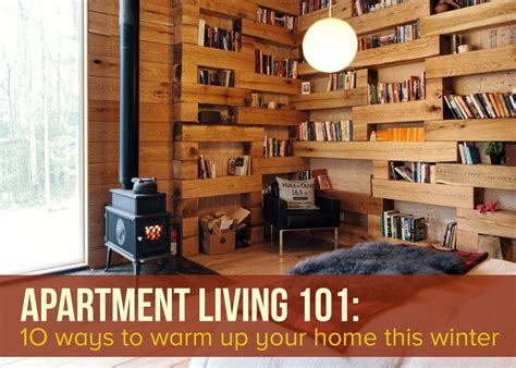 Nab Tips Apartment Prices To Fall 10 Ways To Warm Up Your Apartment This Winter 6sqft