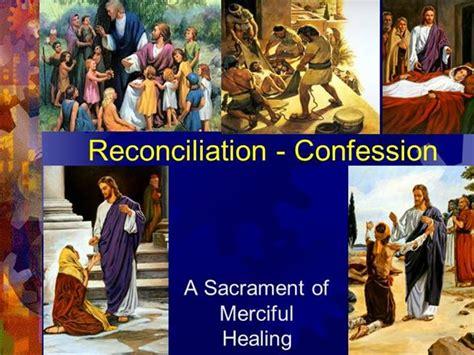 healing confessions through the principles of jesus christ reconciliation authorstream