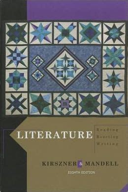 literature reading reacting writing edition 8 by laurie g kirszner 9781111344801