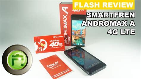 Handphone Smartfren 4g Lte Andromax A smartfren andromax a 4g lte review indonesia flash gadget store