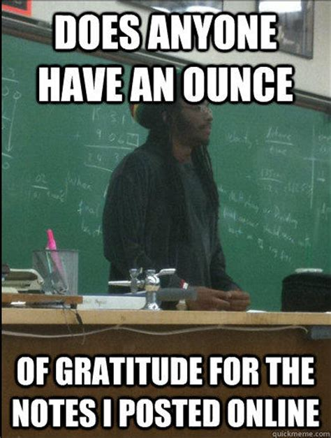 Gratitude Meme - rasta science teacher memes quickmeme