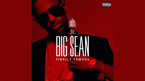 1 big sean intro finally famous youtube now playing page 1624 grasscity forums