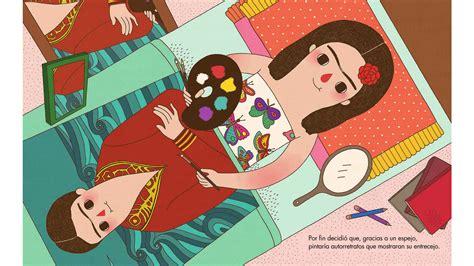 pequea y grande frida quot peque 241 a y grande frida kahlo quot apego literatura y materiales respetuosos