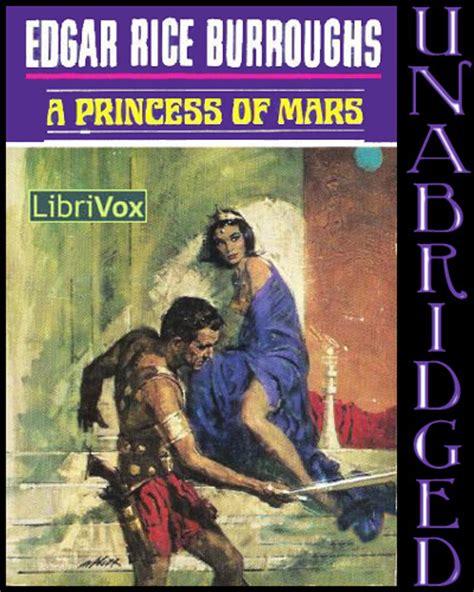a princess of mars books librivox and edgar rice burroughs barsoom