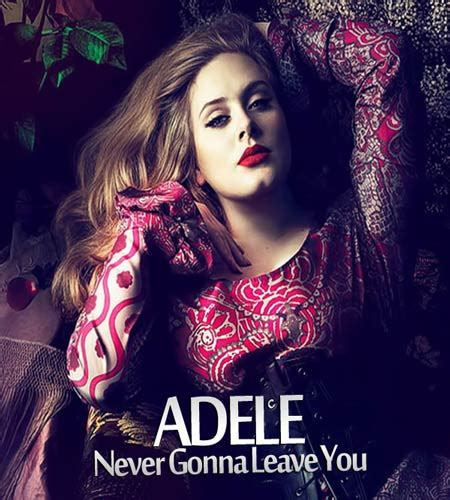 download mp3 adele you ll never see me again adele میهن موزیک