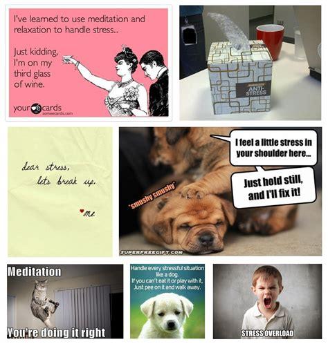 Funny Stress Memes - funny work stress meme