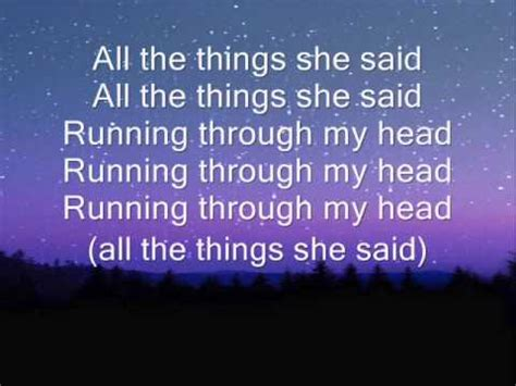 The Things You Would Said t a t u all the things she said lyrics