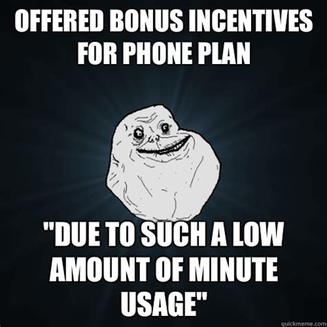 Phone Sex Meme - offered bonus incentives for phone plan quot due to such a low