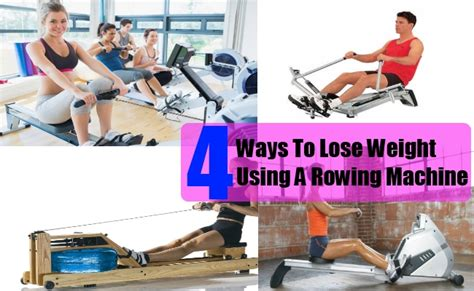 Weight Loss Exercise Rowing by How To Lose Weight Using A Rowing Machine Benefits Of
