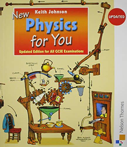 libro new physics for you libro advanced physics for you di keith johnson simmone hewett sue holt john miller