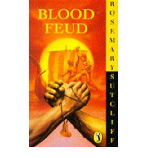 Blood Feud blood feud rosemary sutcliff 9780140310856