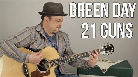 guitar tutorial 21 guns green day 21 guns how to play on guitar guitar
