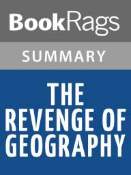the revenge of geography the revenge of geography by robert d kaplan l summary study guide by bookrags nook book