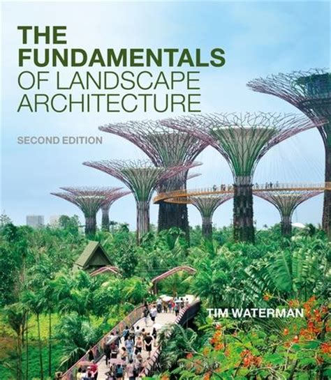 fundamentals of garden design an introduction to landscape design books the fundamentals of landscape architecture fundamentals