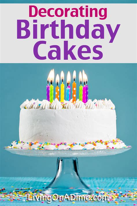 how to decorate a birthday cake at home decorating birthday cakes easy and simple ideas