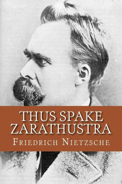 libro thus spoke zarathustra thus spake zarathustra by friedrich nietzsche nook book ebook barnes noble 174