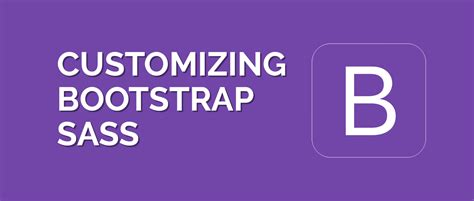tutorial bootstrap sass how to customize bootstrap 4 with sass