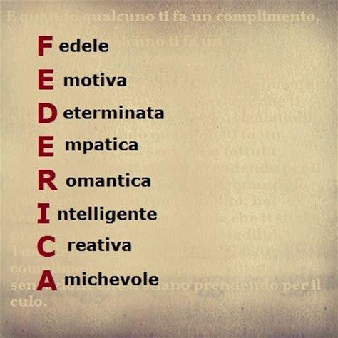 significato delle lettere dei nomi significato delle lettere tuo nome federica