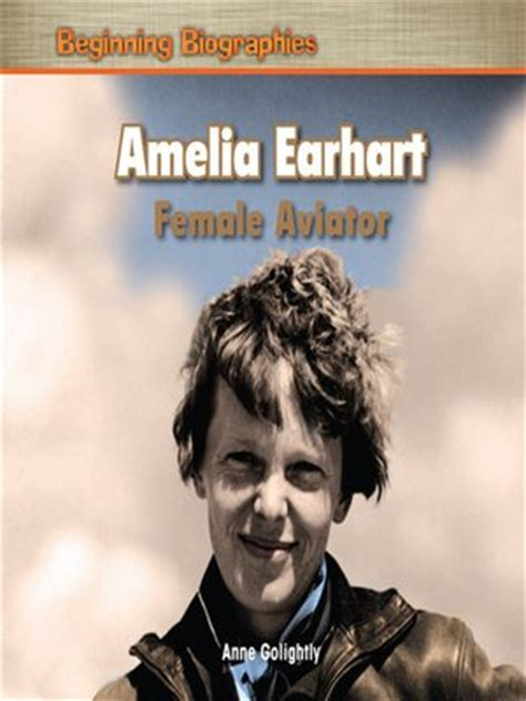 biography book on amelia earhart amelia earhart by anne golightly 183 overdrive ebooks