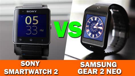 Samsung Gear S Smartwatch Comparison Samsung Gear 2 Neo Vs Sony Smartwatch 2 Comparison