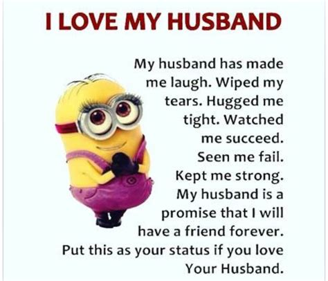I Love My Husband Meme - minion i love my husband quotes thoughts laughs to
