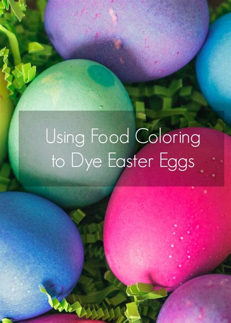easter egg dye with food coloring using food coloring to dye easter eggs