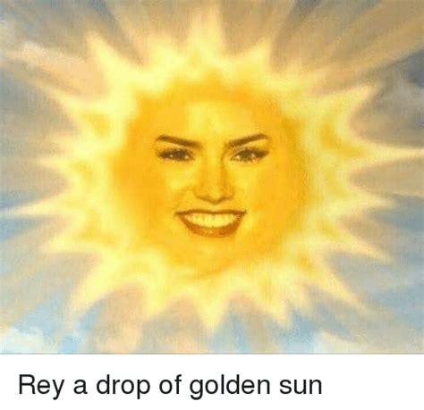 Sun Drop Meme - 25 best memes about drop of golden sun drop of golden