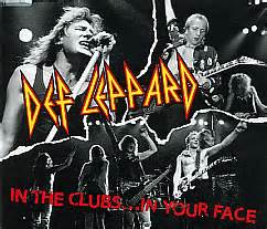 def leppard in the clubsin your face encyclopaedia