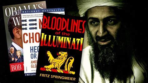 bin laden illuminati bin laden a conspiracy theorist read the 13 bloodlines
