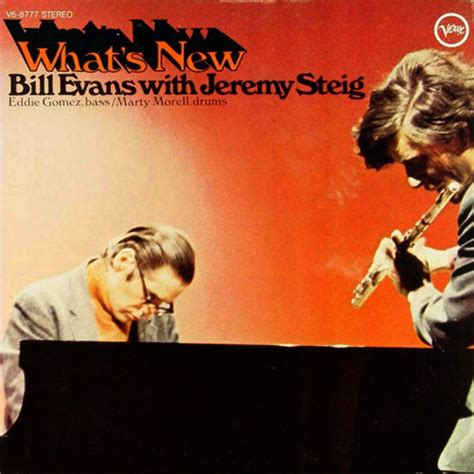 bill evans what s new with jeremy steig lee chihwei